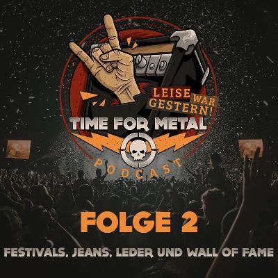 Folge 2 - Festivals, Jeans, Leder und Wall Of Fame im Themenroulette