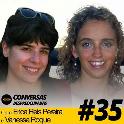 #35 – Conversa despreocupada entre duas mulheres empreendedoras (sem o Pedro e o Francisco a interferir)