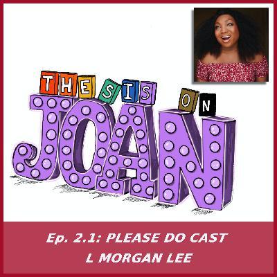 #2.1 Please Do Cast L Morgan Lee
