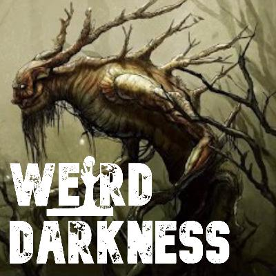 """BIZARRE HUMANOID CREATURES IN THE WILD"" and More Strange True Tales! #WeirdDarkness"
