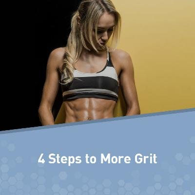 Motivation Monday: How to Have More Grit in 4 Simple Steps