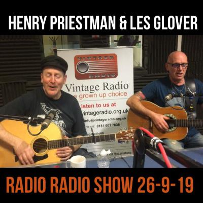 Radio Radio with Henry Priestman and Les Glover 26-9-19
