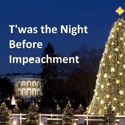 Twas the Night Before Impeachment