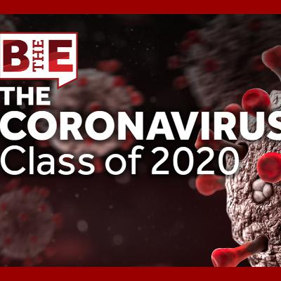The Coronavirus Effect: Class of 2020 Response
