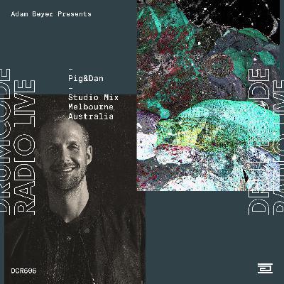 DCR506 – Drumcode Radio Live – Pig&Dan studio mix recorded in Melbourne