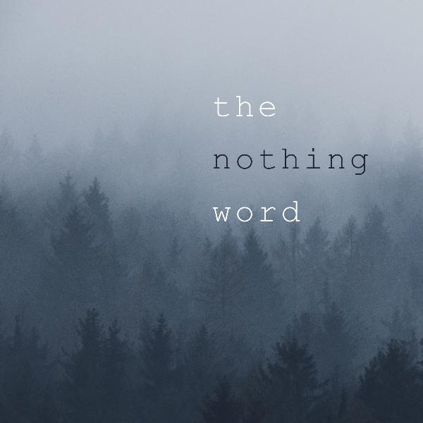 The Nothing Word