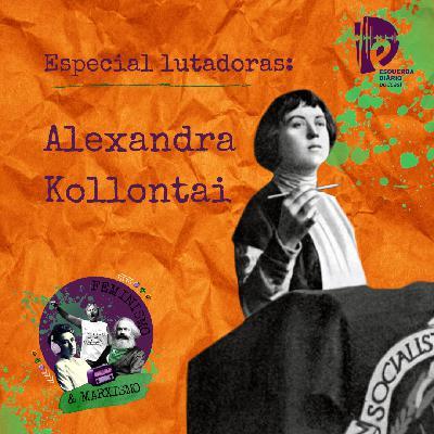 31: Lutadoras: Alexandra Kollontai