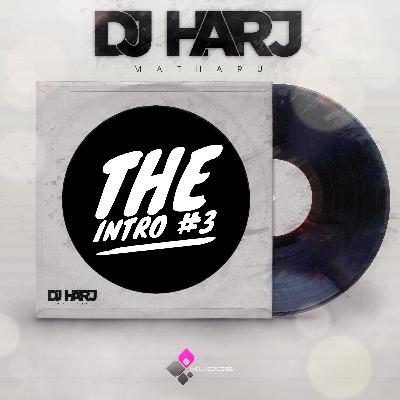 The Intro #3 - DJ Harj Matharu