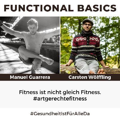 #180 Fitness ist nicht gleich Fitness #artgerechtefitness mit Manuel Guarrera von Gravity Coach & Carsten Wölffling #GesundheitIstFürAlleDa