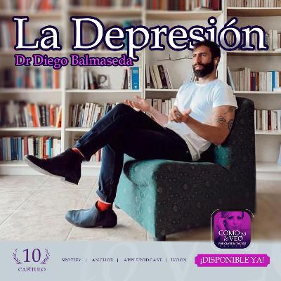 """T1 Cap 10 Como yo lo Veo """"La Depresión"""" invitado Dr Diego Balmaseda"""