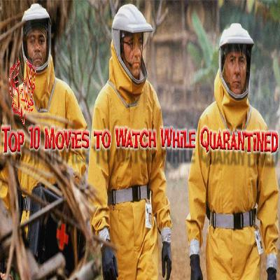 Top 10 Movies to Watch While Quarantined