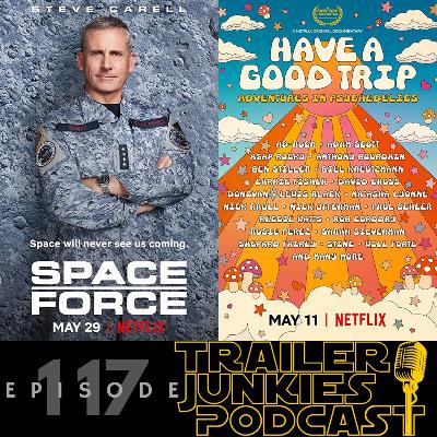 Becoming, Space Force, & Have a Good Trip
