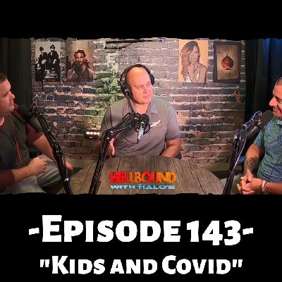 """""""Kids and Covid"""""""