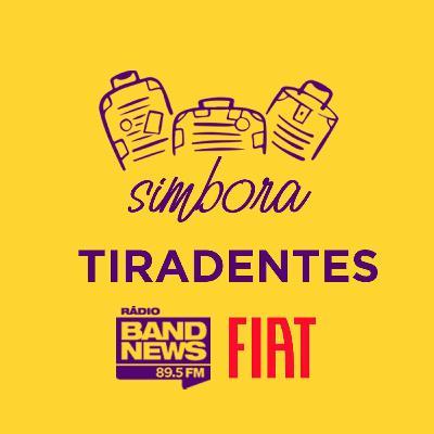 Simbora BandNews - Tiradentes - Simone Crisóstomo