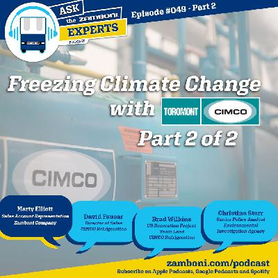 Episode #049 - Part 2: Freezing Climate Change with CIMCO Refrigeration