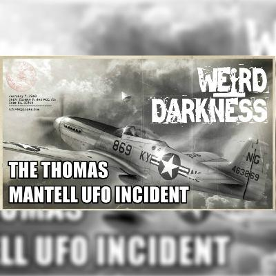 """THE THOMAS MANTELL UFO ENCOUNTER"" and 4 More Scary Paranormal Stories! #WeirdDarkness"