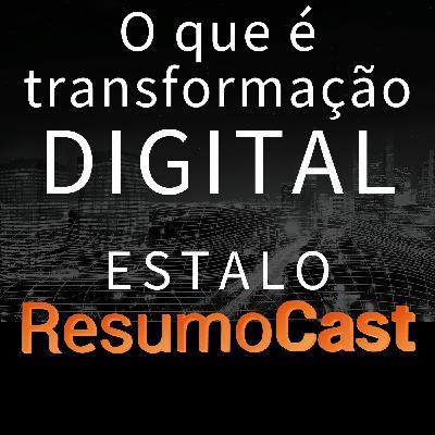 ESTALO | O que é transformação digital?