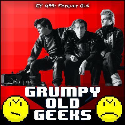 499: Forever Old