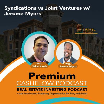 SK123 - Syndications vs Joint Ventures w/ Jerome Myers