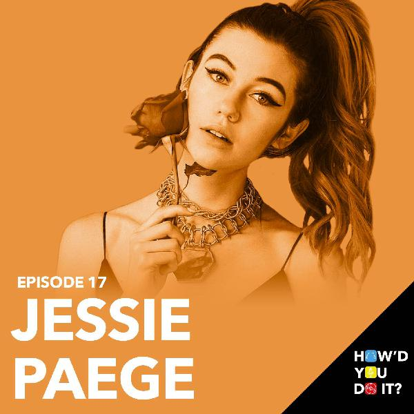 17: Jessie Paege - How I Broke Through On YouTube