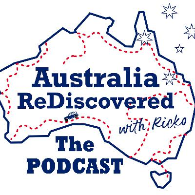 Australia ReDiscovered with Ricko - The Podcast! Coming soon.