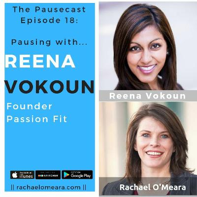 The Pausecast Reena Vokoun Ep 18 Founder of Passion Fit