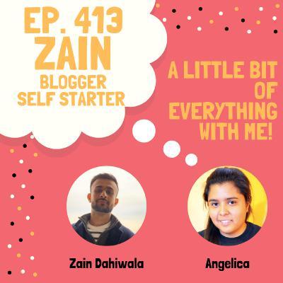 Zain Dahiwala - Blogger