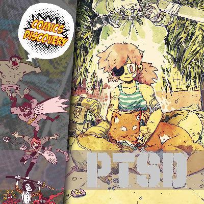 ComicsDiscovery S05Bonus : P.T.S.D