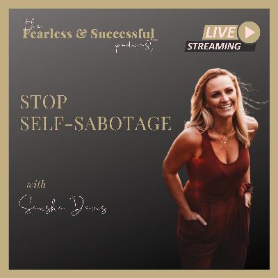 Sausha Davis: Stop self-sabotaging your Success