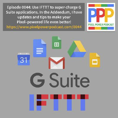 0044: Part 3 - Using IFTTT with G Suite