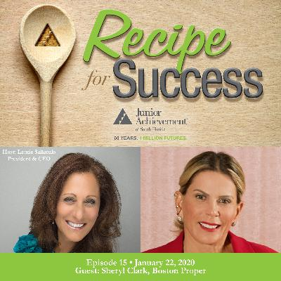 Recipe for Success, Episode 15, January 22, 2020, Guest Sheryl Clark