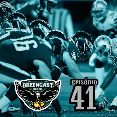 GreencastBR 41 – Segue o Líder