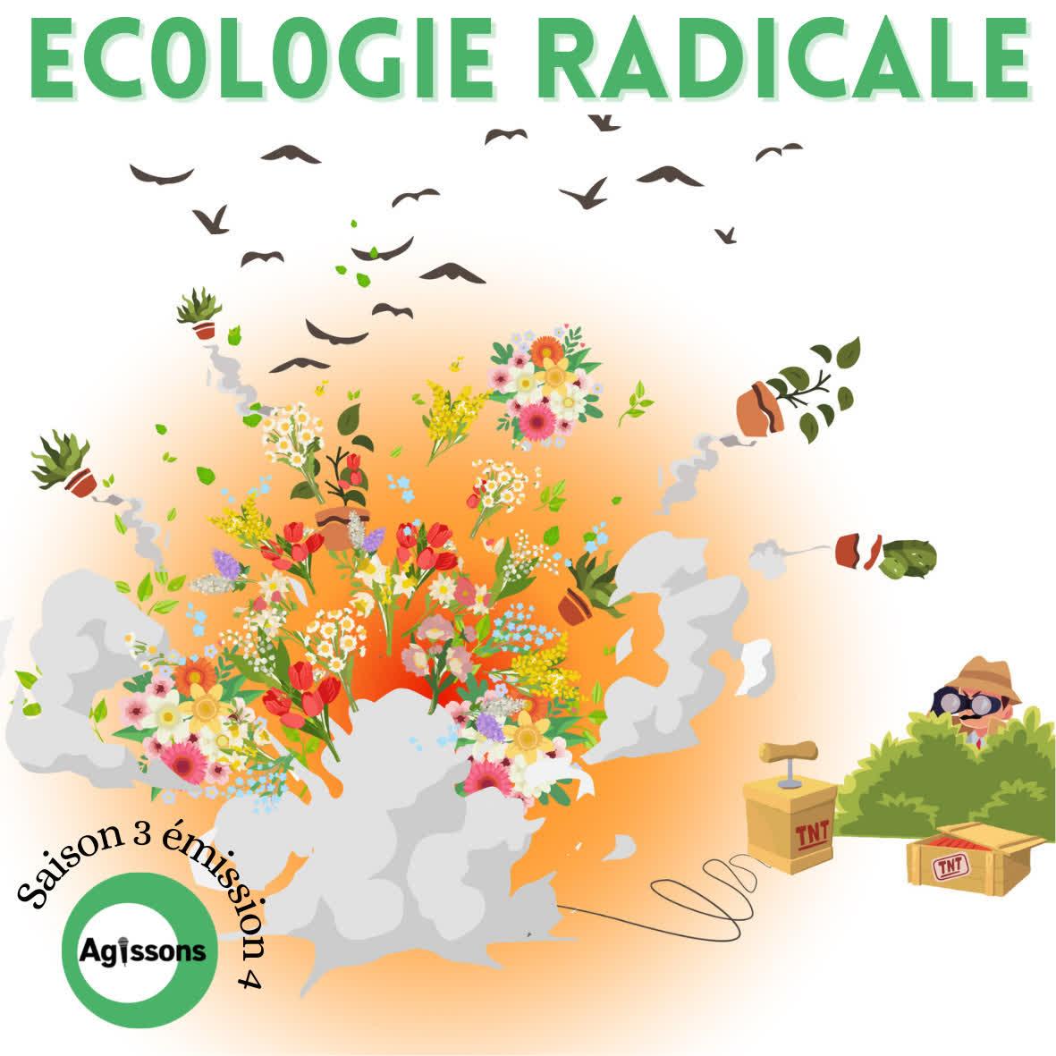 Ecologie radicale (s03e04)