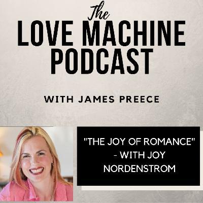 The Joy of Romance with Joy Nordenstrom