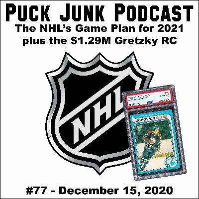 The NHL's Game Plan for 2021 & the $1.29M Gretzky RC | #77 | 12/15/2020