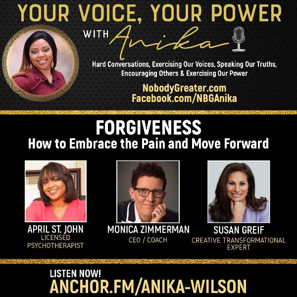 """Forgiveness- """"How to Embrace the Pain and Move Forward""""-Power Panel"""