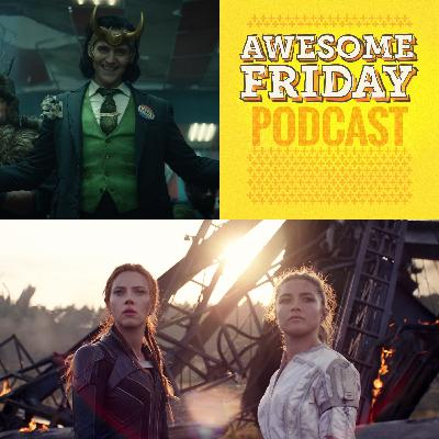 Episode 1: Awesome Friday Movie Podcast: Black Widow & Loki
