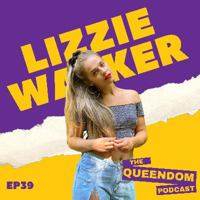 Episode 39 - Lizzie Walker