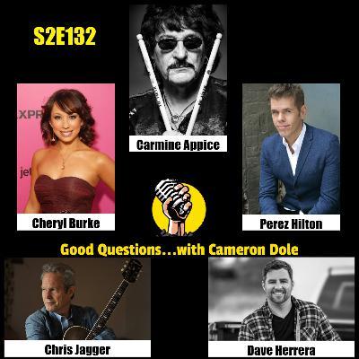 S2E132 - Cheryl Burke, Carmine Appice, Perez Hilton, Chris Jagger, and Dave Herrera