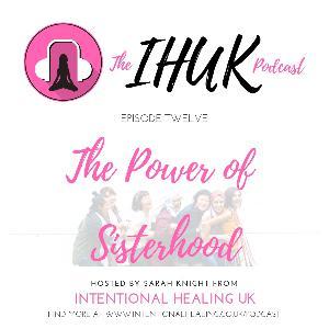 Episode 12 - The Power of Sisterhood