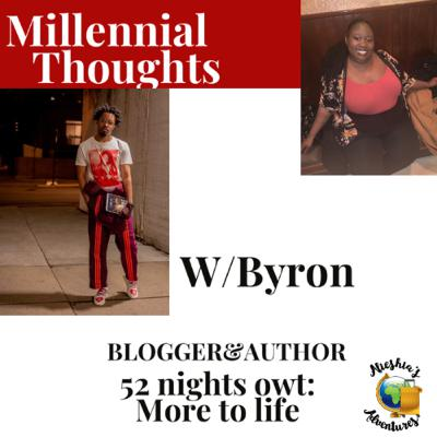 52 nights owt: More to Life with Byron