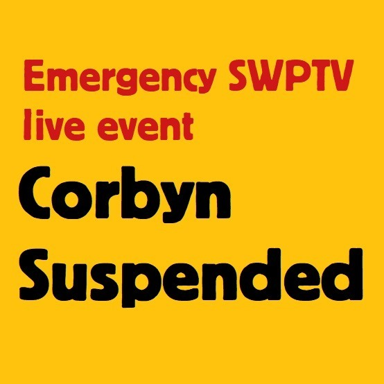 Episode 23 - Corbyn suspended - where now for the Left and Palestine