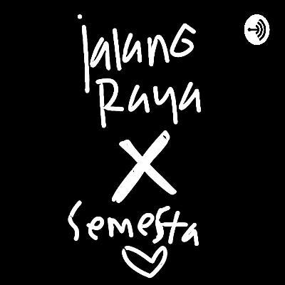 EP: 2 Jalangraya X Semesta | KAMBEK EGEN