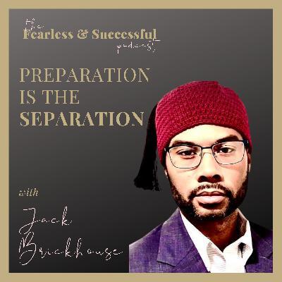 Jack Brickhouse - EL: Preparation is The Separation