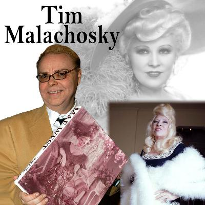 Harvey Brownstone Interviews Tim Malachosky, Mae West's Personal Assistant