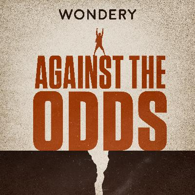 Introducing Against The Odds