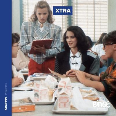 Xtra - Heathers