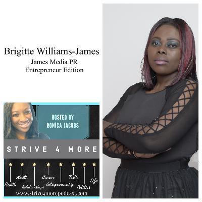 A Solid Brand Through Media and Marketing w/ Brigitte Williams-James