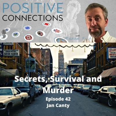 Secrets, Survival and Murder: Jan Canty