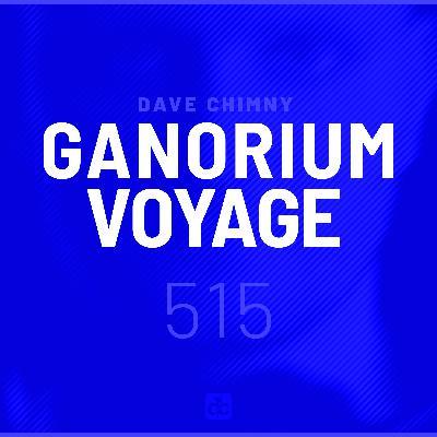 Ganorium Voyage 515
